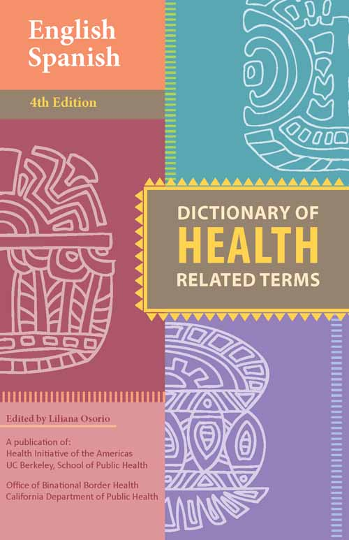 Spanish-English Dictionary of Health Related Terms | Berkeley